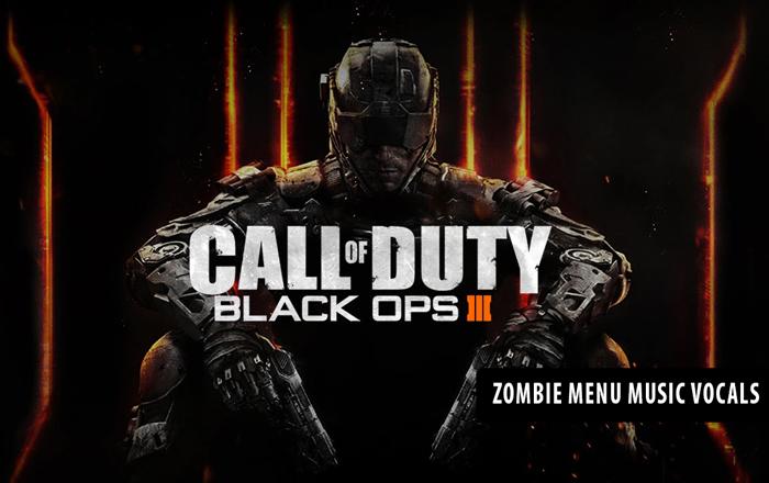 Call of Duty: Black Ops 3 – Menu Music Vocals