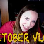 October Vlog