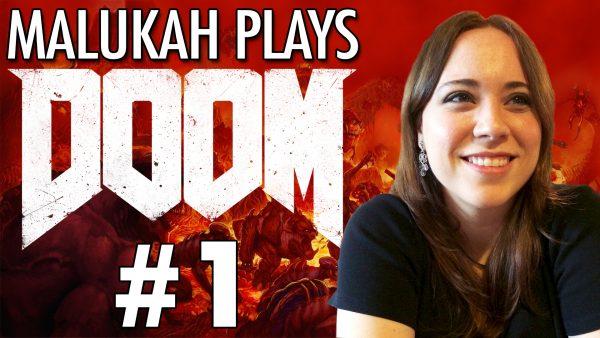 Malukah Plays Doom